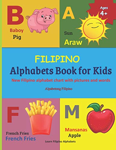 FILIPINO Alphabets Book for Kids: New Filipino alphabet chart with pictures and words   Alpabetong Filipino   Filipino Language Learning  