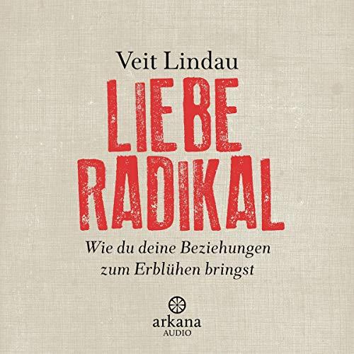 Couverture de Liebe radikal
