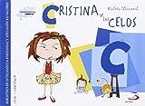 17.- Cristina y los celos: Biblioteca de inteligencia emocional y educación en valores (Sentimientos y valores)