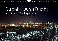 Dubai und Abu Dhabi - Architektur der Superlative (Wandkalender 2022 DIN A4 quer): Erleben Sie Architektur der Superlative. (Monatskalender, 14 Seiten )