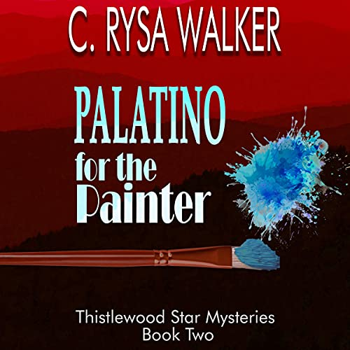 Palatino for the Painter Audiobook By C. Rysa Walker cover art