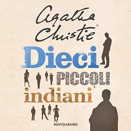 Dieci piccoli indiani Audiobook By Agatha Christie cover art