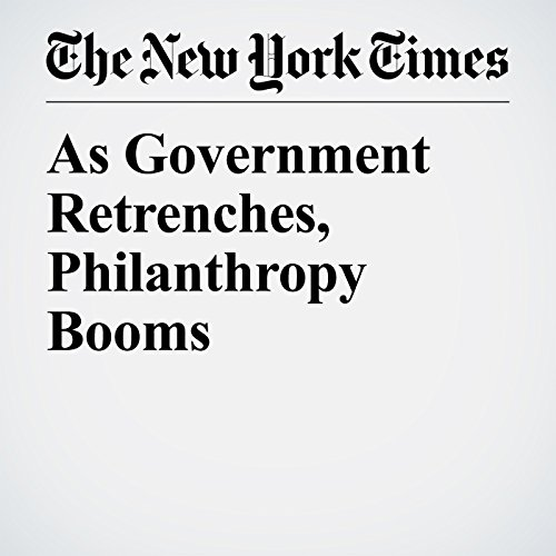 As Government Retrenches, Philanthropy Booms cover art