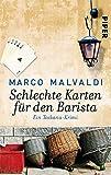 Schlechte Karten für den Barista: Ein Toskana-Krimi (Barbesitzer-Massimo-Reihe 4)
