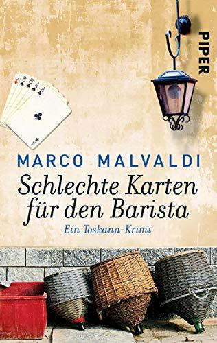 Schlechte Karten für den Barista (Barbesitzer-Massimo-Reihe 4): Ein Toskana-Krimi