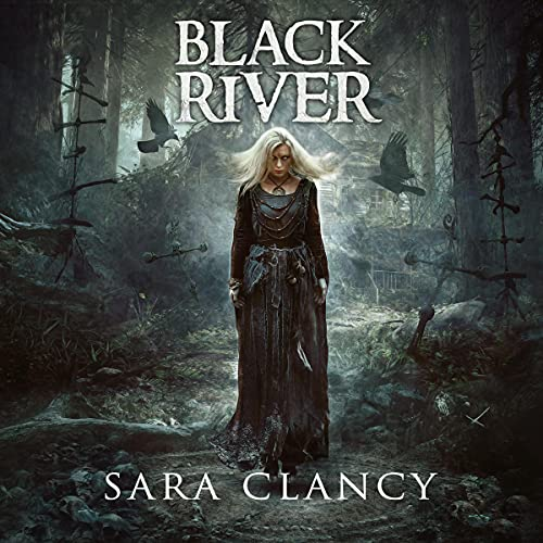 Black River Audiobook By Sara Clancy cover art