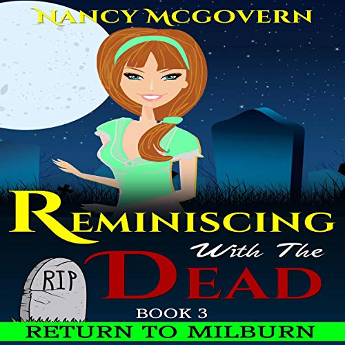 Reminiscing with the Dead (A Culinary Cozy Mystery With a Delicious Recipe) Titelbild