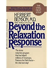 Beyond the Relaxation Response: How to Harness the Healing Power of Your Personal Beliefs