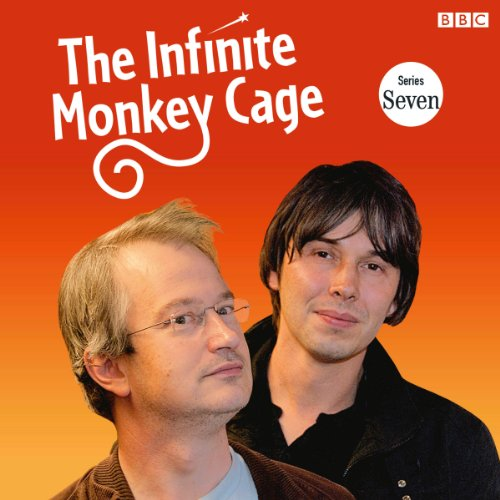 The Infinite Monkey Cage (Complete, Series 7) audiobook cover art