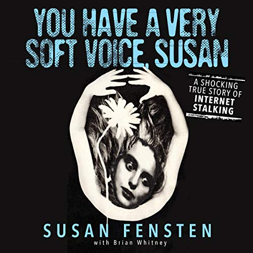 You Have a Very Soft Voice, Susan audiobook cover art