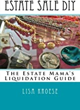 Estate Sale DIY: The Estate Mama's Liquidation Guide