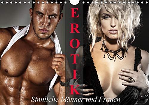 Erotik - Sinnliche Männer und Frauen (Wandkalender 2021 DIN A4 quer)