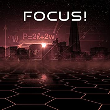 Focus! - Melody Heart, Music for Science, Learn on Examination, Session is Important, Focus is a Step Forward, Accelerated Learning, Save Easy