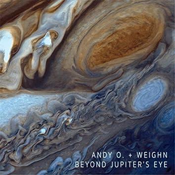 Beyond Jupiter's Eye