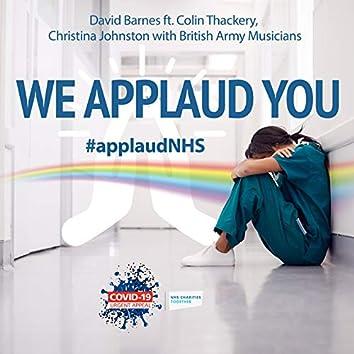 We Applaud You (#applaudNHS)