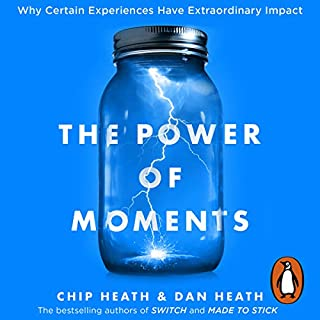 The Power of Moments     Why Certain Experiences Have Extraordinary Impact              By:                                                                                                                                 Chip Heath,                                                                                        Dan Heath                               Narrated by:                                                                                                                                 Jeremy Bobb                      Length: 6 hrs and 24 mins     174 ratings     Overall 4.5