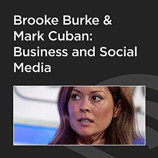 Brooke Burke and Mark Cuban: Business and Social Media cover art