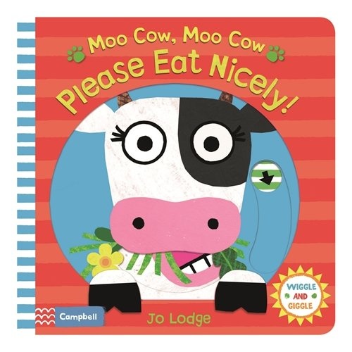 Moo Cow, Moo Cow, Please Eat Nicely! (Wiggle and Giggle, Band 4)