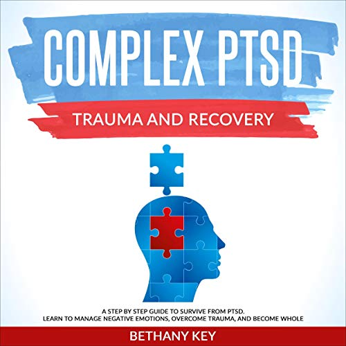 Complex PTSD Trauma and Recovery cover art