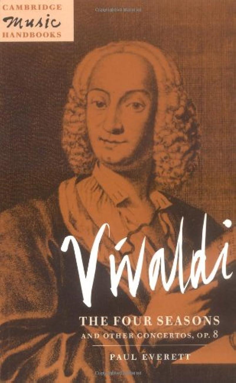 包帯ブラジャー遠近法Vivaldi: Four Seasons/Concertos Op8 (Cambridge Music Handbooks)