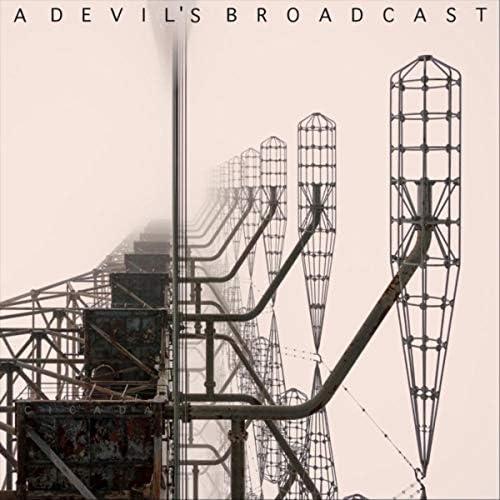 A Devil's Broadcast