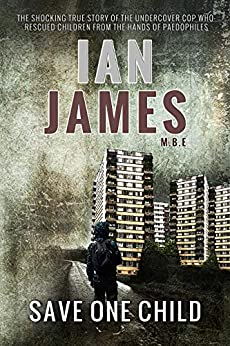 Save One Child by [Ian James]