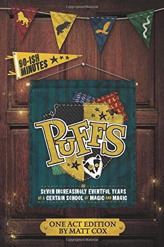 Puffs (One Act Edition)