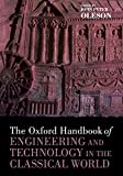 The Oxford Handbook of Engineering & Technology in the Classical World