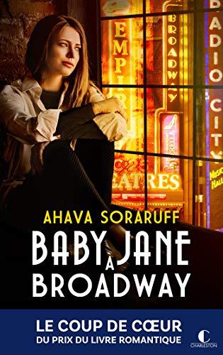 Baby Jane A Broadway Litterature Gen Ebook Soraruff Ahava Soraruff Ahava Amazon Fr