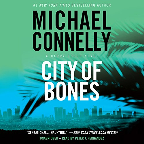 City of Bones: Harry Bosch Series, Book 8 audiobook cover art