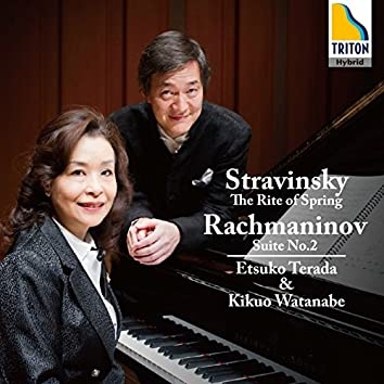 Stravinsky: The Rite of Spring (Reduction for Piano Duet), Rachmaninoff: Suite for Two Pianos No. 2