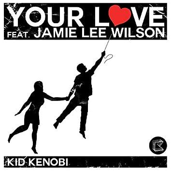 Your Love (Part 2)
