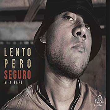 Lento Pero Seguro Mix Tape