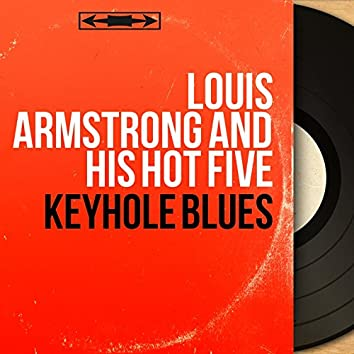 Keyhole Blues (Mono Version)