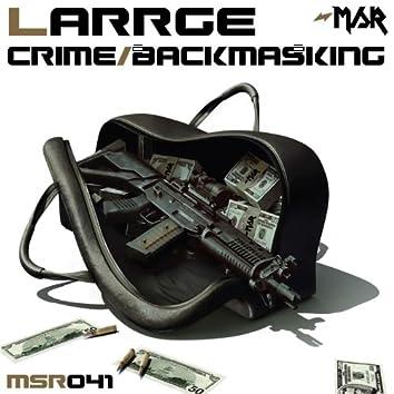 Crime/Backmasking