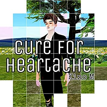 Cure for Heartache