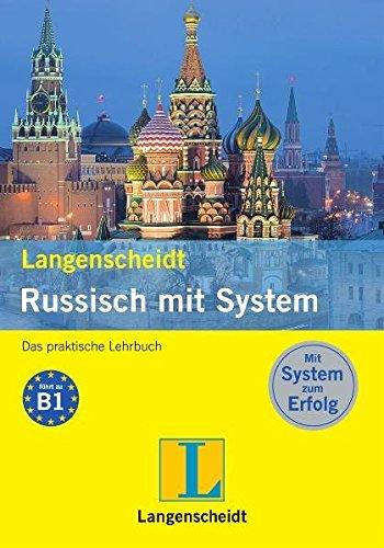 Langenscheidt Russisch mit System: Das praktische Lehrbuch