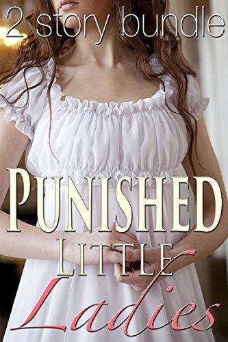 2 Story Punished Little Ladies BUNDLE (Historical Victorian Taboo Bundle Erotic Romance) (English Edition)