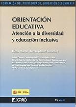 Orientación educativa. Atención a la diversidad y educación inclusiva (Spanish Edition)