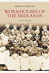 Workhouses of the Midlands Paperback