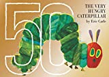 The Very Hungry Caterpillar 50th Anniversary Collector's Edition - Eric Carle
