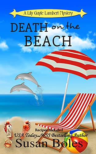 Death on the Beach: A Lily Gayle Lambert Mystery - Book 5 by [Susan Boles]