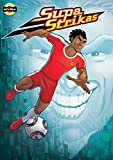 Supa Strikas - Zoning In : Sports Illustrated Kids Graphic Novels - Comics for Children - Soccer Comics for Kids (Super Soccer Book 4) (English Edition)
