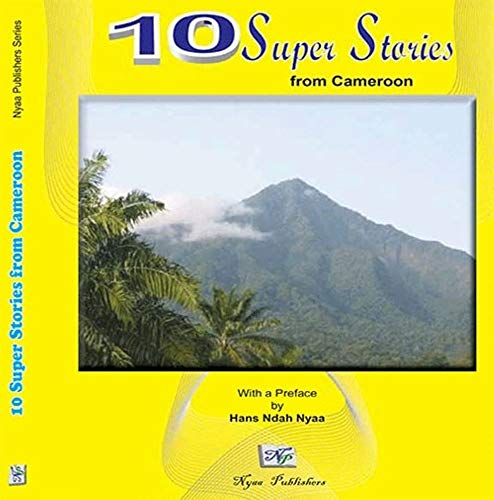 10 Super Stories From Cameroon (English Edition)