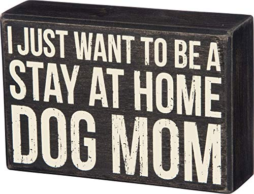 Primitives by Kathy 35180 Classic Box Sign, Dog Mom