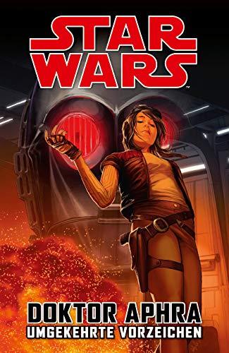 Star Wars Comics: Doktor Aphra III: Umgekehrte Vorzeichen