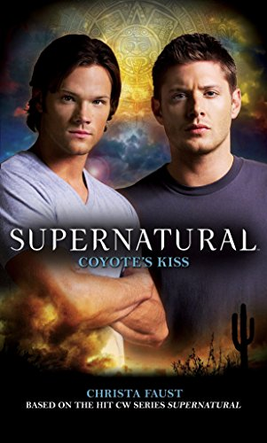 Compare Textbook Prices for Supernatural: Coyote's Kiss  ISBN 9780857681003 by Faust, Christa