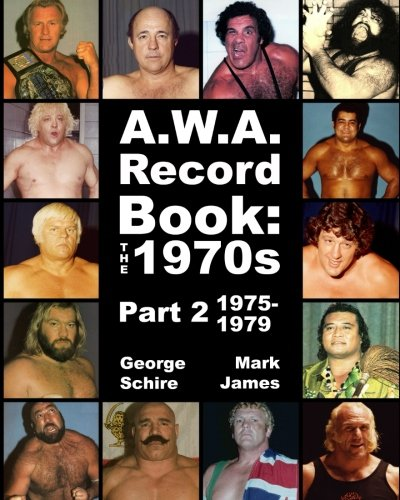 A.W.A. Record Book: The 1970s Part 2 1975-79