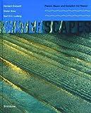 Waterscapes. - Herbert Dreiseitl