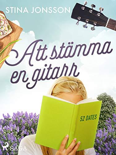 Att stämma en gitarr (Att äta crème brûlée) (Swedish Edition)